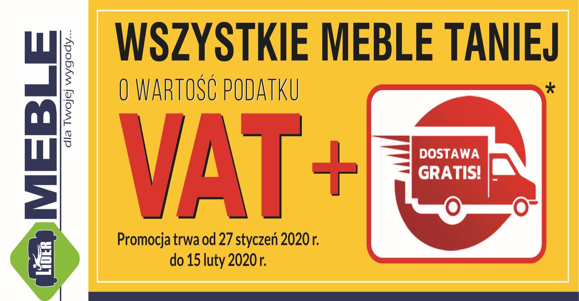 MEBLE Taniej o wartość podatku VAT + darmowa dostawa